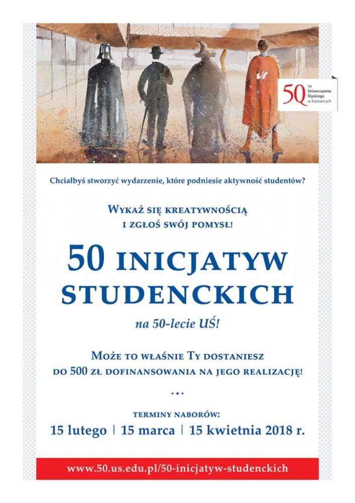 Plakat promujący akcję 50 inicjatyw studenckich (w nagłówku grafika: cztery postacie filmowe na dziedzińcu Wydziału Radia i Telewizji UŚ, ujęcie od tyłu)